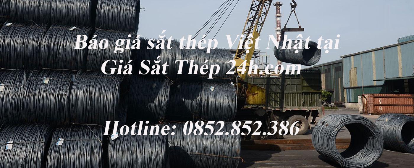 Cập nhật giá sắt thép Việt Nhật tại kho Giá Sắt Thép 24h